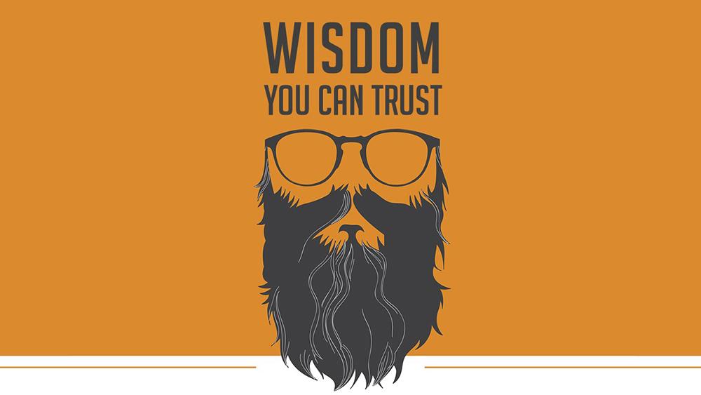 Wisdom You Can Trust